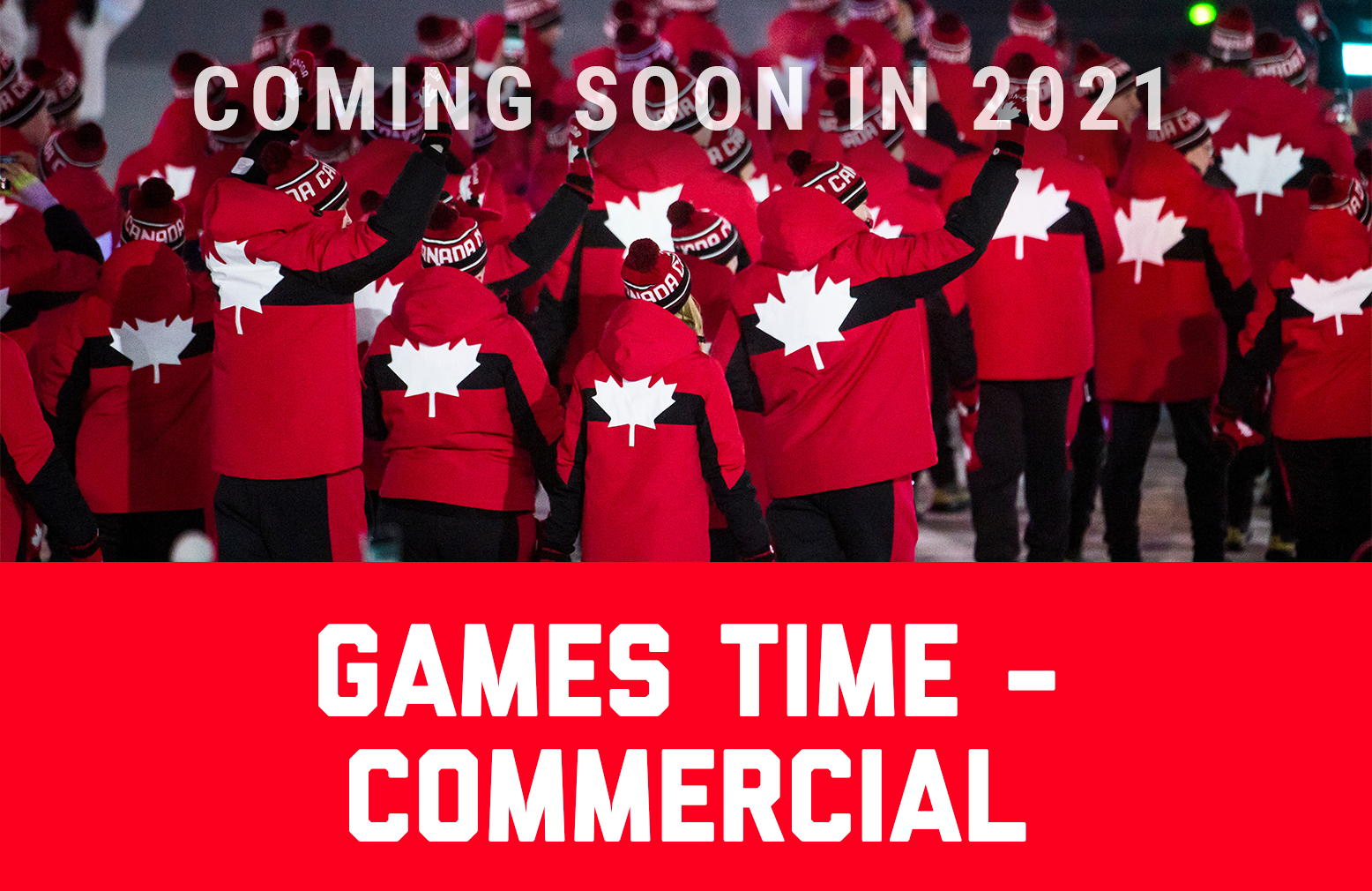Coming soon in 2021, Games time commercial